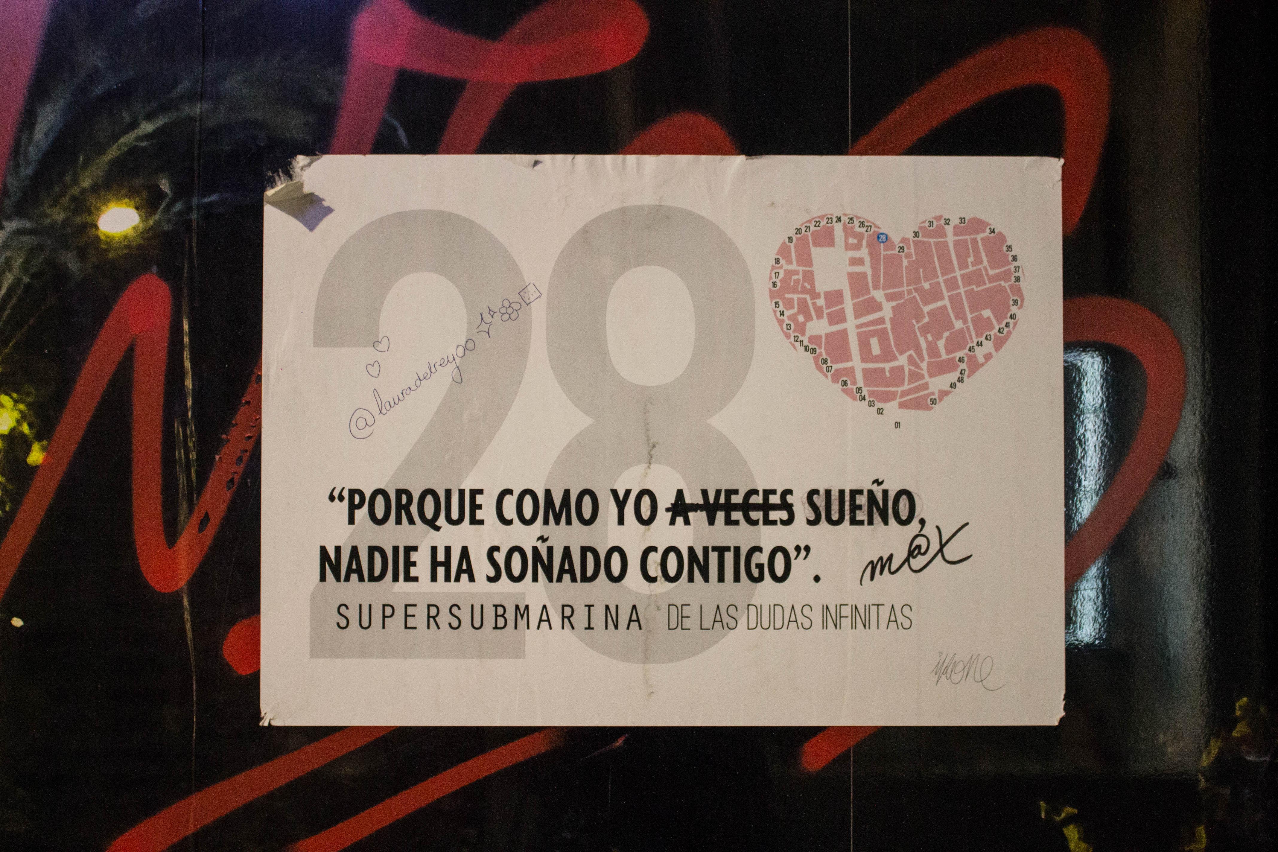 Anoche paseando por Murcia nos encontramos con un cartel que nos llam³ la atenci³n Era una frase de Supersubmarina a pa±ada de un nºmero y un peque±o