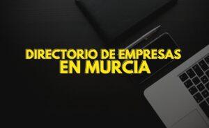 empresas en Murcia